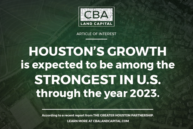 Houston's Economic Growth to be Among the Strongest in the U.S. through 2023