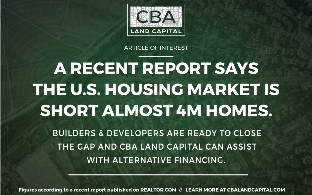 U.S. Housing Market Is Almost 4M Homes Short