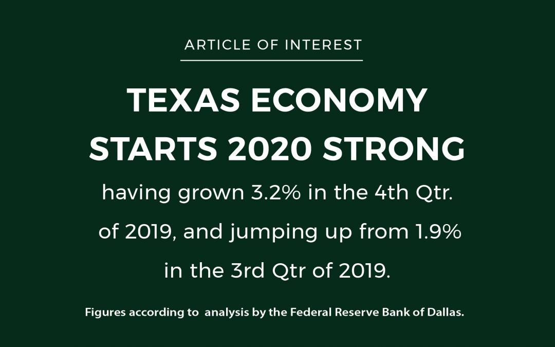 A TEXAS STRONG ECONOMY KICKS OFF 2020